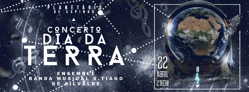 """Concerto no Planetário: """"Dia da Terra"""""""