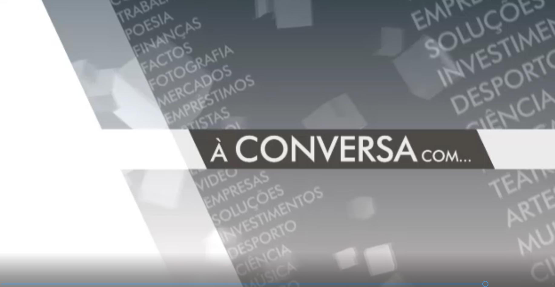 """Próximos programas """"À Conversa com…"""""""