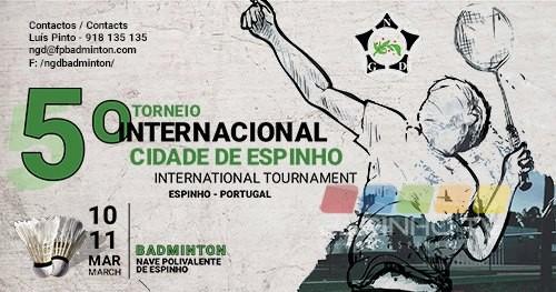 """5º Torneio Internacional """"Cidade de Espinho"""" de Badminton"""