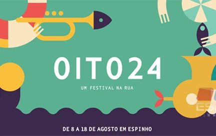 Festival Oito24 volta a animar as ruas da cidade de Espinho