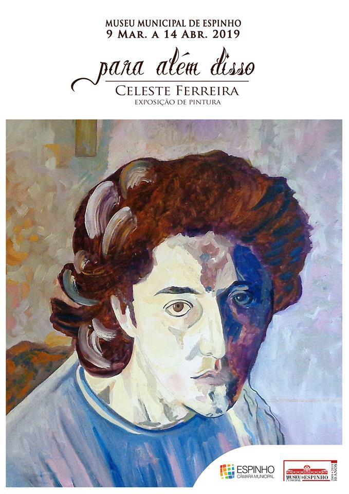 """Exposição """"Para além disso"""" de Celeste Ferreira"""