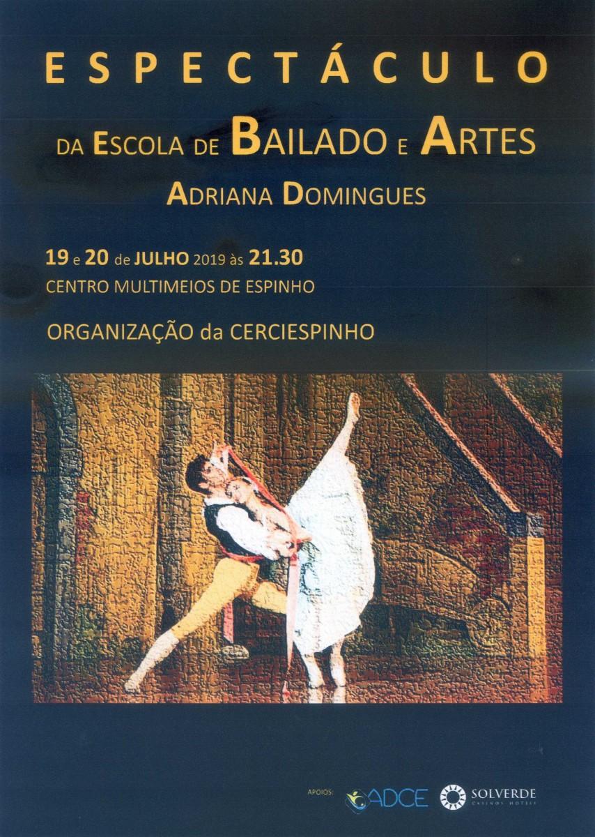 Espetáculo da Escola de Bailado e Artes Adriana Domingues 2019