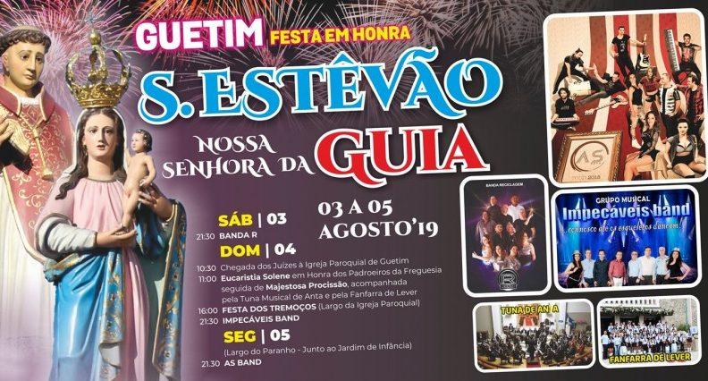 Festa S. Estêvão e Nª Srª da Guia – Guetim 2019