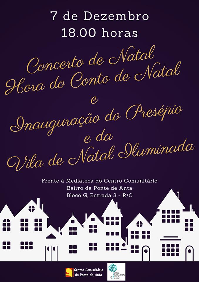 Concerto de Natal – Inauguração do Presépio e Vila Natal no CC Ponte Anta